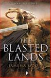 The Blasted Lands, James A. Moore, 0857663925
