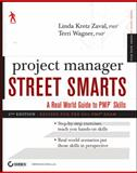 Project Manager Street Smarts, Linda Kretz Zaval and Terri Wagner, 1118093925