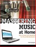 Mastering Music at Home, Gallagher, Mitch, 1598633929