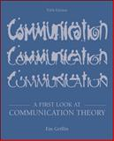 A First Look at Communication Theory, Griffin, Emory A., 007248392X