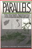 Parallels : The Soldiers' Knowledge and the Oral History of Contemporary Warfare, Hansen, J. T. and Madden, Michael Patrick, 0202303926