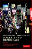 The Global Diffusion of Markets and Democracy 9780521703925