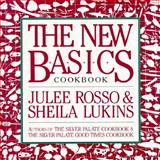 The New Basics Cookbook, Julee Rosso and Sheila Lukins, 0894803921