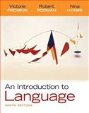 An Introduction to Language, Fromkin, Victoria and Rodman, Robert, 1428263926