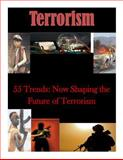 55 Trends: Now Shaping the Future of Terrorism, Proteus, 1500673927