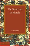 The Structure of Morale, MacCurdy, J. T., 1107633923