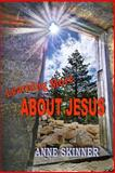 Learning More about Jesus, Anne Skinner, 1495963926