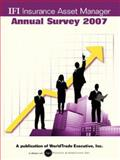 IFI Insurance Asset Manager Annual Survery 2007, , 1893323927