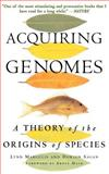 Acquiring Genomes, Lynn Margulis and Dorion Sagan, 0465043925