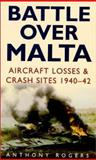 Battle over Malta, Rogers, Anthony, 075092392X