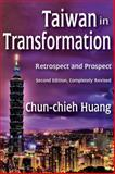 Taiwan in Transformation : Retrospect and Prospect, Huang, Chun-Chieh, 1412853923