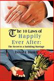 The 10 Laws of Happily Ever After, Trevor J. Dimick, 1426953925