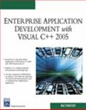 Enterprise Application Development with Visual C++ 2005, Fomitchev, Max, 1584503920
