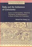 India and the Indianness of Christianity : Essays on Understanding, Historical, Theological, and Bibliographical, in Honor of Robert Eric Frykenberg, , 0802863922