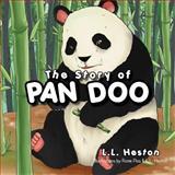 The Story of Pan Doo, L. L. Heston, 147712392X