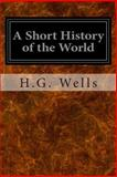 A Short History of the World, H.g. Wells, 1497303923