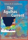 The Agulhas Current, Lutjeharms, Johann R. E., 3540423923