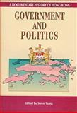 A Documentary History of Hong Kong Vol. 1 : Government and Politics, Steve Tsang, 9622093922