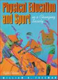 Physical Education and Sport in a Changing Society, Freeman, William H., 0205263925