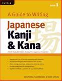 A Guide to Writing Japanese Kanji and Kana