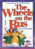 The Wheels on the Bus, Maryann Kovalski, 0921103921