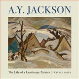 A. Y. Jackson, Wayne Larsen, 155488392X