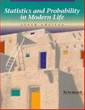 Statistics and Probability in Modern Life, Newmark, Joseph, 0030063930
