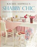 Shabby Chic, Rachel Ashwell, 006052393X