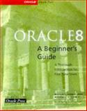 Oracle 8 : A Beginner's Guide, Abbey, Michael and Corey, Michael J., 0078823935
