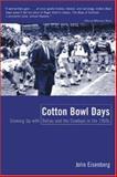 Cotton Bowl Days 9780809223930