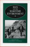 Man and the Maritime Environment, , 0859893936