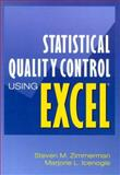 Statistical Quality Control Using Excel, Zimmerman, Steven M. and Icenogle, Marjorie, 087389393X