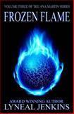 Frozen Flame, Lyneal Jenkins, 1493603930