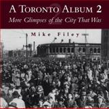 A Toronto Album 2, Mike Filey, 1550023934