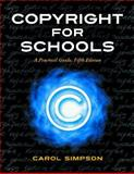 Copyright for Schools, Carol Simpson, 1586833936