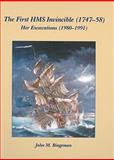 The First HMS Invincible (1747-58) : Her Excavations (1980-1991), Bingeman, John M., 1842173936