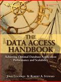 The Data Access Handbook, Goodson, John and Steward, Robert A., 0137143931