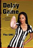 Delay of Game, The GMC, 1463513933