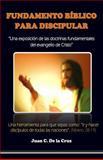 Fundamento Bíblico Del Discipulado, Juan de la Cruz, 1481883933