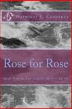 Rose for Rose, Harmony Courtney, 1494823934