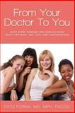From Your Doctor to You, MPH, FACOG, Fatu, Fatu Forna, , MPH,, 149932393X