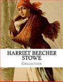 Harriet Beecher Stowe, Collection, Harriet Beecher Stowe, 1499633939