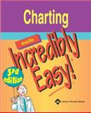 Charting Made Incredibly Easy, Springhouse Publishing Company Staff, 1582553939