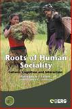 Roots of Human Sociality : Culture, Cognition and Interaction, , 1845203933