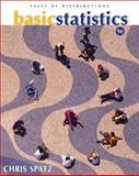 Basic Statistics : Tales of Distributions, Spatz, Chris, 0495383937