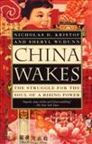 China Wakes, Nicholas D. Kristof and Sheryl WuDunn, 0679763937