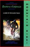 Mountain Bike! Southern California, David Story and Laurie Leman, 0897323939