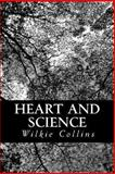 Heart and Science, Wilkie Collins, 1479203939