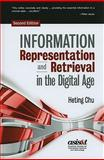 Information Representation and Retrieval in the Digital Age, Second Edition, Chu, Heting, 1573873934