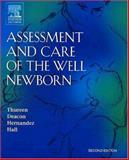 Assessment and Care of the Well Newborn, Thureen, Patti J. and Deacon, Jane, 0721603939
